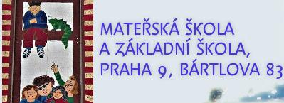 Mateřská škola a Základní škola, Praha 9, Bártlova 83